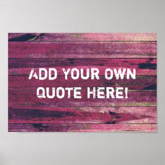 Cree su propio poster de madera de la cita del