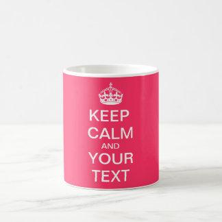 """Cree su texto de encargo """"guardan calma y continúa taza de café"""