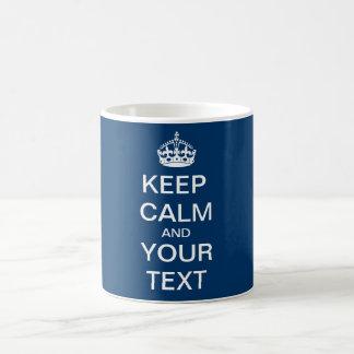 """Cree su texto de encargo """"guardan calma y taza básica blanca"""