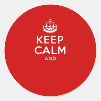 """Cree sus los propios """"guardan calma y continúan"""" pegatina redonda"""