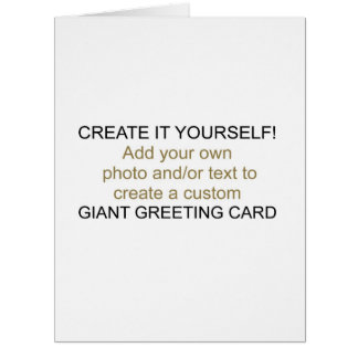 Créelo usted mismo tarjeta de felicitación gigante