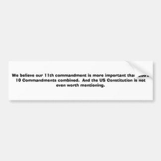 Creemos que nuestro 11mo mandamiento es más import etiqueta de parachoque