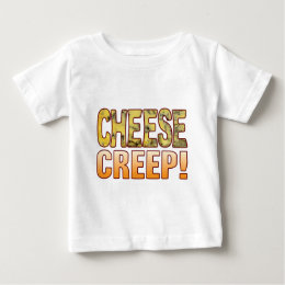 Creep Blue Cheese Baby T-Shirt