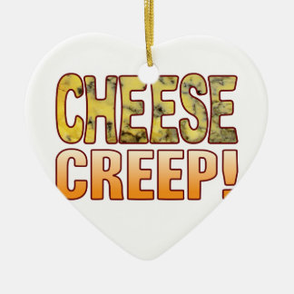 Creep Blue Cheese Ceramic Ornament