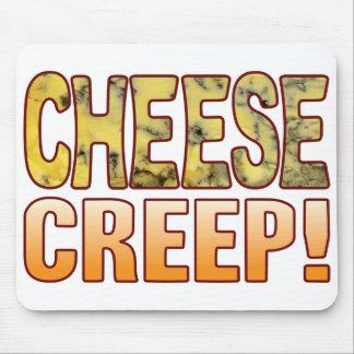 Creep Blue Cheese Mouse Pad