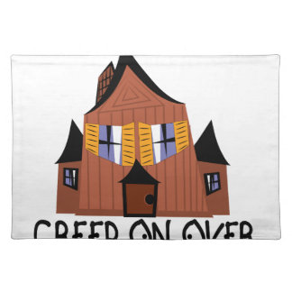 Creep On Over Cloth Placemat