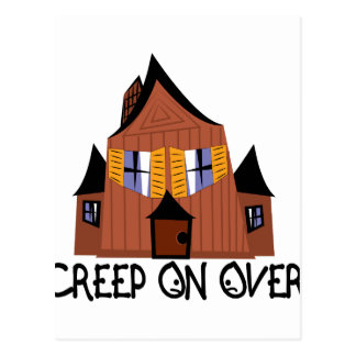 Creep On Over Postcard