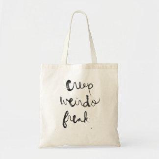 Creep, Weirdo, Freak Tote Bag