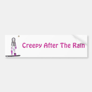 Creepy After the Rain Bumper Sticker
