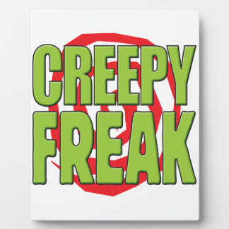 Creepy Freak G Plaques