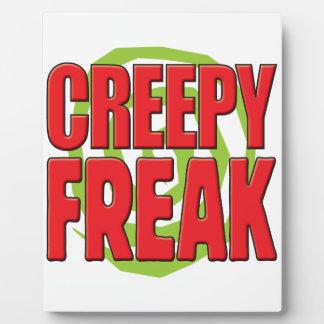 Creepy Freak R Photo Plaque