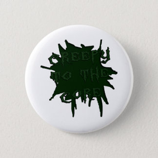 Creepy to the Core (Scary) Pinback Button