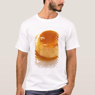 Creme caramel type of pudding with caramel T-Shirt