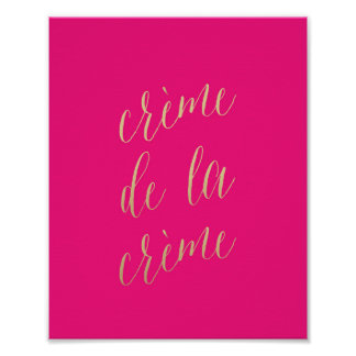 CREME DE LA CREME hot pink art print