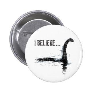 Creo… al monstruo de Loch Ness Pins