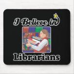 creo en bibliotecarios alfombrillas de ratones
