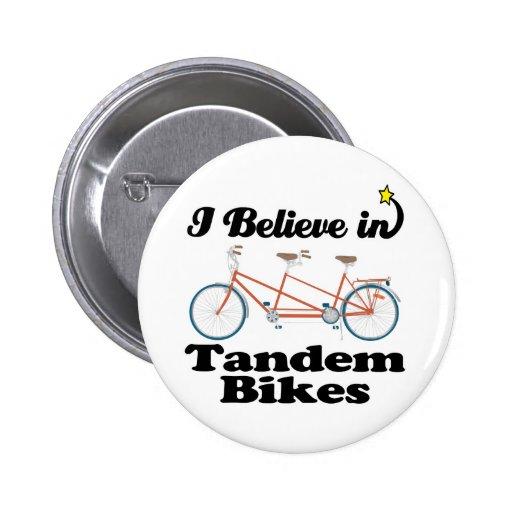 creo en bicis en tándem pin redondo de 2 pulgadas
