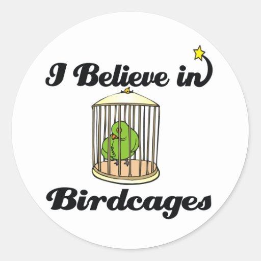 creo en birdcages etiqueta redonda