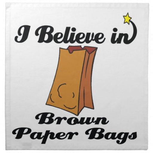 creo en bolsas de papel marrones servilletas imprimidas