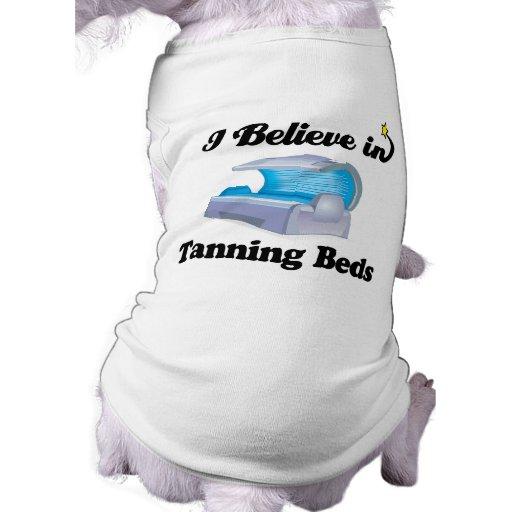 creo en camas que broncean camisetas mascota
