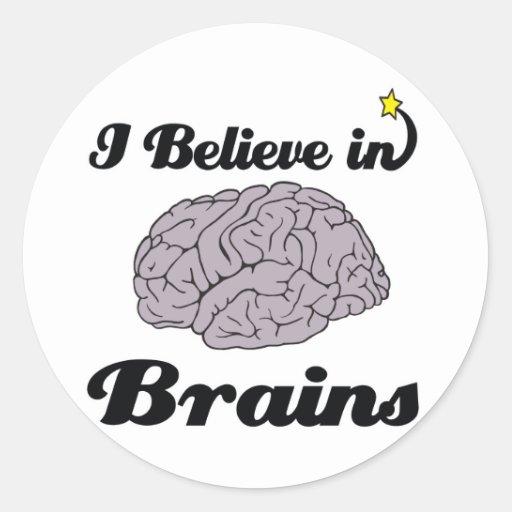 creo en cerebros pegatina redonda