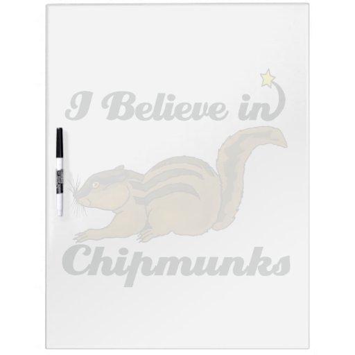 creo en chipmunks tablero blanco