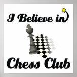 creo en club de ajedrez posters