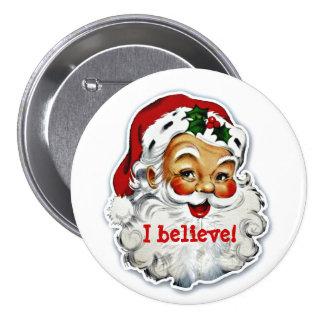 Creo en el botón de Santa Pin Redondo De 3 Pulgadas