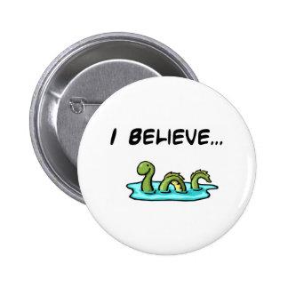 Creo en el monstruo de Loch Ness Pin Redondo De 2 Pulgadas