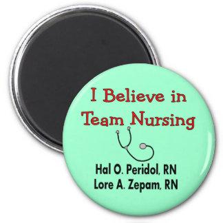 Creo en el oficio de enfermera del EQUIPO--Regalos Imán Redondo 5 Cm