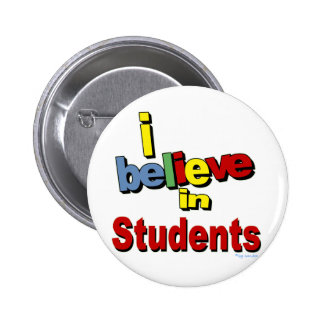 Creo en estudiantes pin redondo de 2 pulgadas