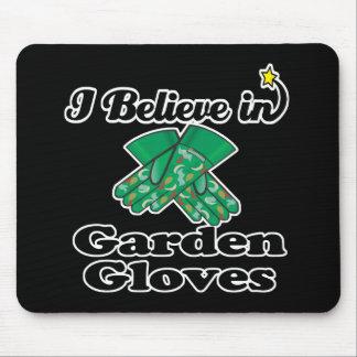 creo en guantes del jardín tapetes de ratón