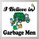 creo en hombres de basura posters