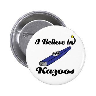creo en kazoos pin