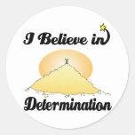creo en la determinación pegatina redonda