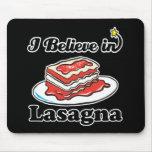 creo en lasagna tapetes de ratones