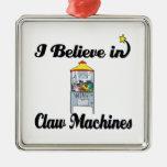 creo en máquinas de la garra adorno para reyes