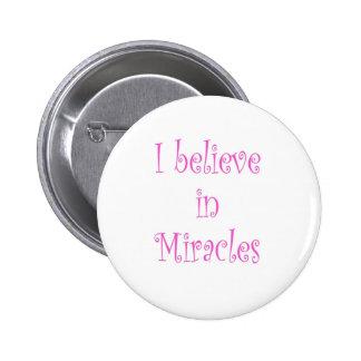 Creo en milagros pin redondo 5 cm