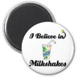 creo en milkshakes imanes