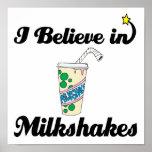 creo en milkshakes posters