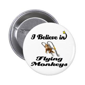 creo en monos del vuelo pin redondo 5 cm