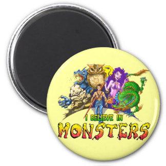 Creo en monstruos imán redondo 5 cm