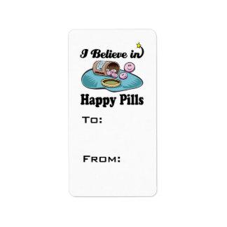 creo en píldoras felices etiquetas de dirección