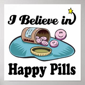 creo en píldoras felices póster