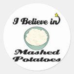 creo en purés de patata pegatinas redondas