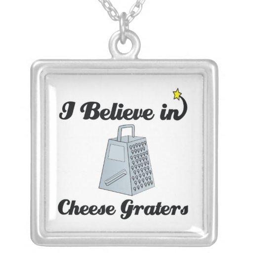 creo en ralladores del queso joyerías