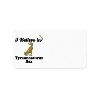 creo en rex del tyrannosaurus etiqueta de dirección