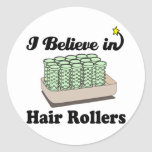 creo en rodillos del pelo etiqueta redonda