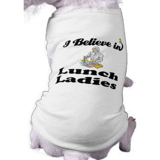 creo en señoras del almuerzo playera sin mangas para perro