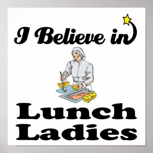 creo en señoras del almuerzo posters